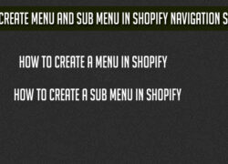 How to Create Menu and Sub Menu in Shopify Navigation Section