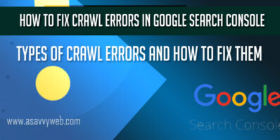 Types of Crawl Errors and How to Fix Crawl Errors in Google Search Console