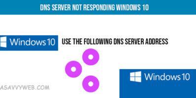 Fix DNS Server Not Responding Windows 10