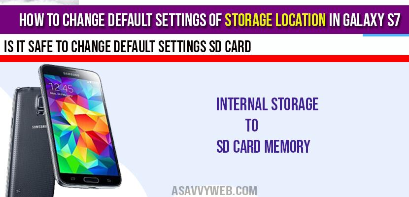 change default settings of storage location