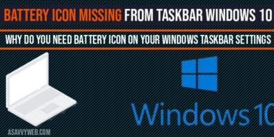 Battery icon missing from taskbar windows 10