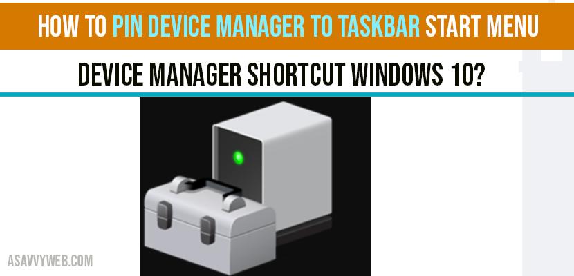 How to Pin Device Manager to Taskbar Start Menu