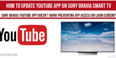 How to Update YouTube app on Sony Bravia Smart TV