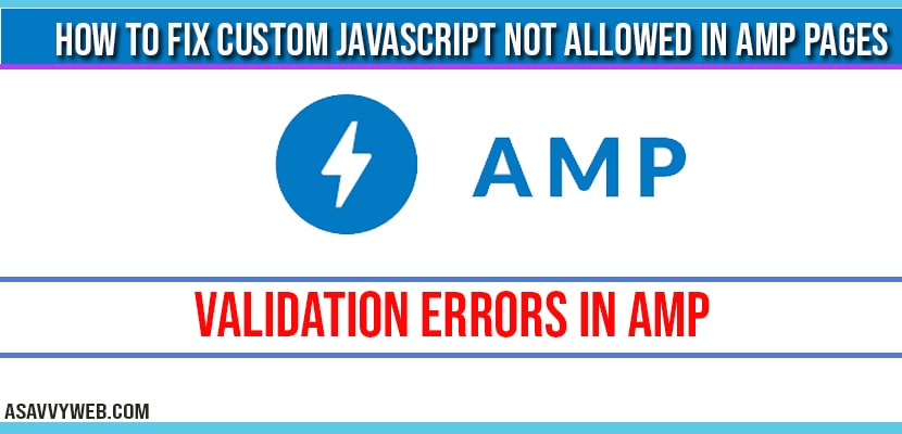 How to fix custom JavaScript not allowed in amp pages-min