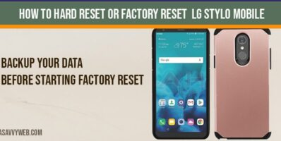 How to Hard Reset or Factory Reset LG Stylo Mobile