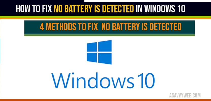 How to fix No Battery is Detected in windows 10