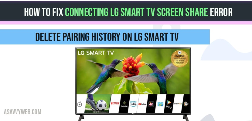 How to fix connecting LG Smart TV Screen Share Error - A Savvy Web