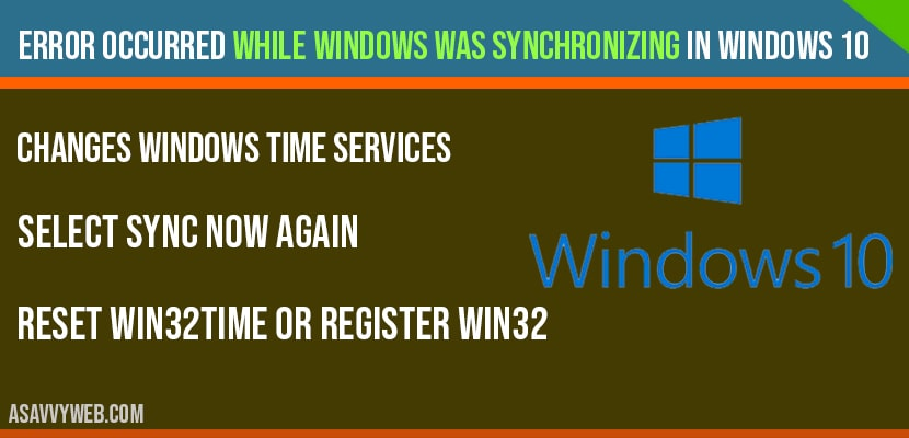 Error occurred while windows was synchronizing in windows 10