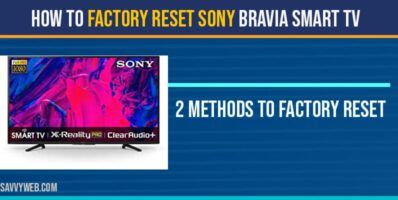 How to Factory reset Sony Bravia Smart TV
