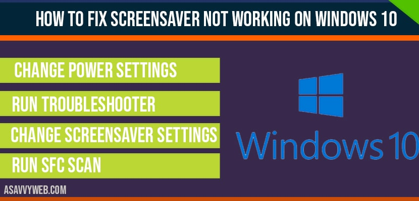 How to fix Screensaver not working on windows 10
