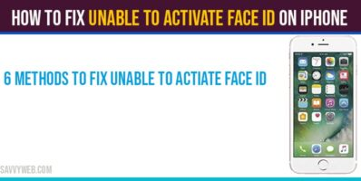 How to fix Unable to activate face id on iPhone