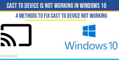 cast to deivce not working in windows 10
