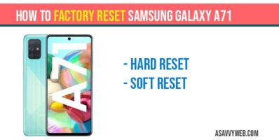 How to Factory Reset Samsung Galaxy A71