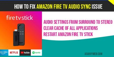 How to fix Amazon fire tv audio sync issue