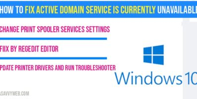 How to fix active domain service is currently unavailable in windows 10