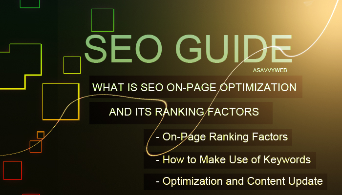 What is SEO On-Page Optimization and its Ranking Factors