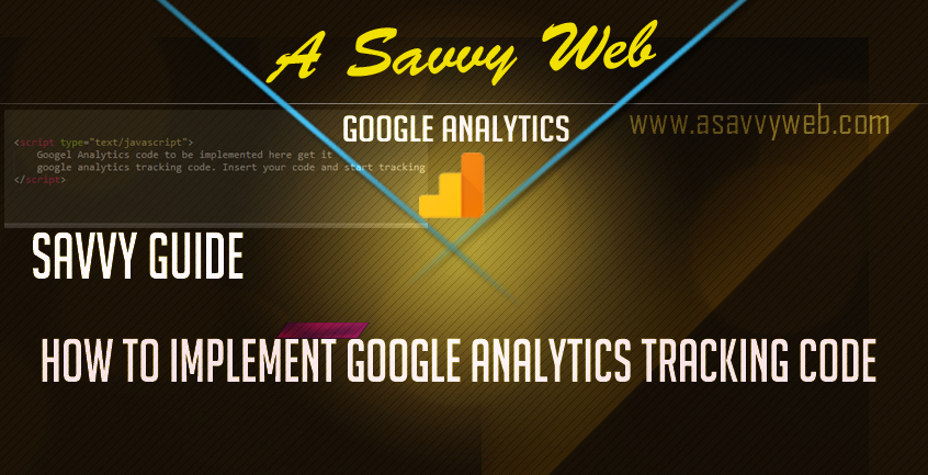 Google Analytics Tracking Code - How to implement