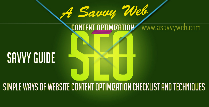 Simple ways of Website Content Optimization Checklist and Techniques