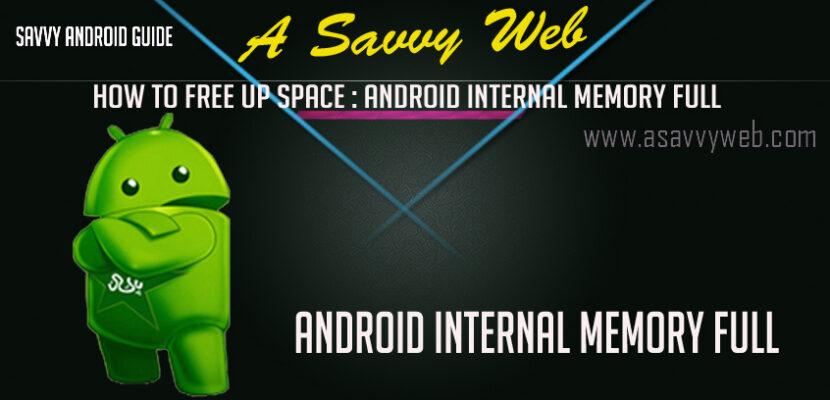 Android internal memory full