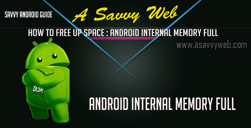 Android Internal Memory full