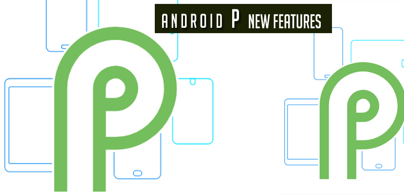 Android P new Features