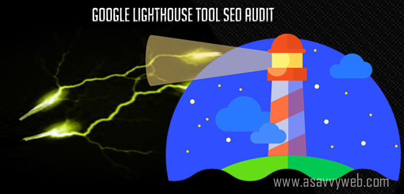 Google Lighthouse Tool SEO Audit to Improve Website Page speed