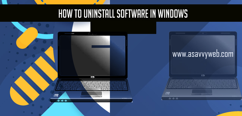How to Uninstall Software in Windows