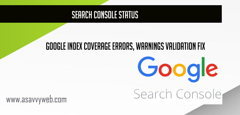 Search Console Status Google Index Coverage Errors, Warnings Validation Fix