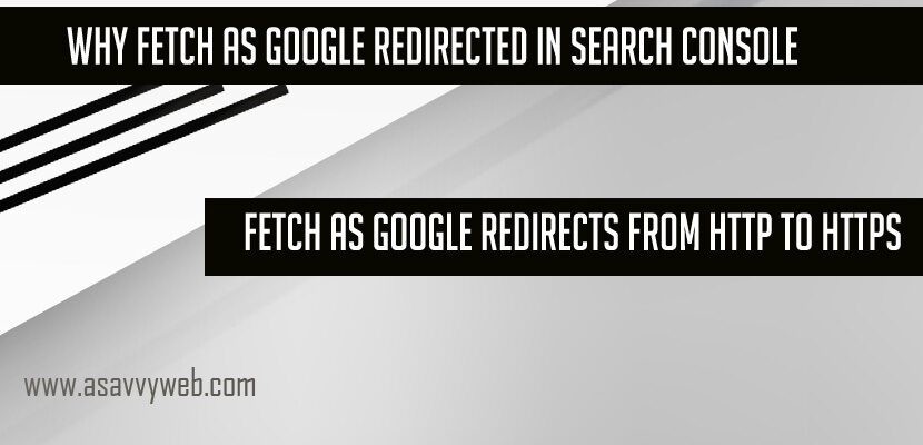 Why Fetch as Google Redirected in Search Console for URL