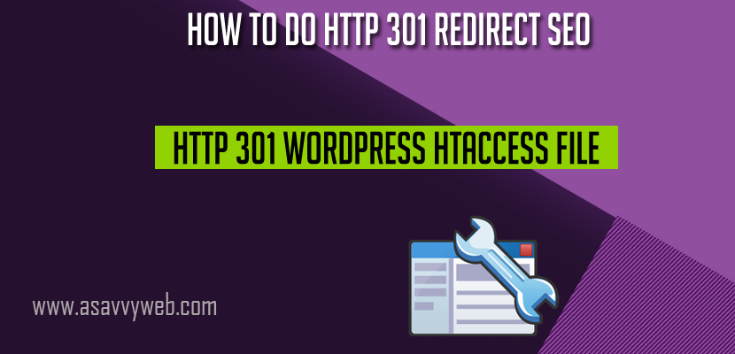 How to Do HTTP 301 Redirect SEO Http 301 Wordpress htaccess File