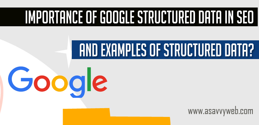 Importance of Google Structured Data in SEO and Examples of Structured Data