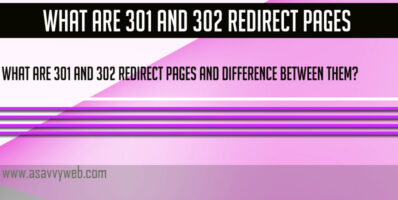 What are 301 and 302 Redirect Pages and Difference Between them