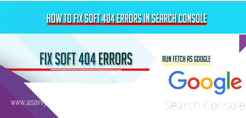 How to Fix Soft 404 Errors in Search Console