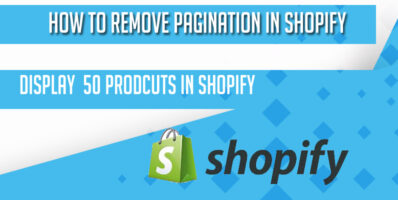 How to Remove Pagination in Shopify