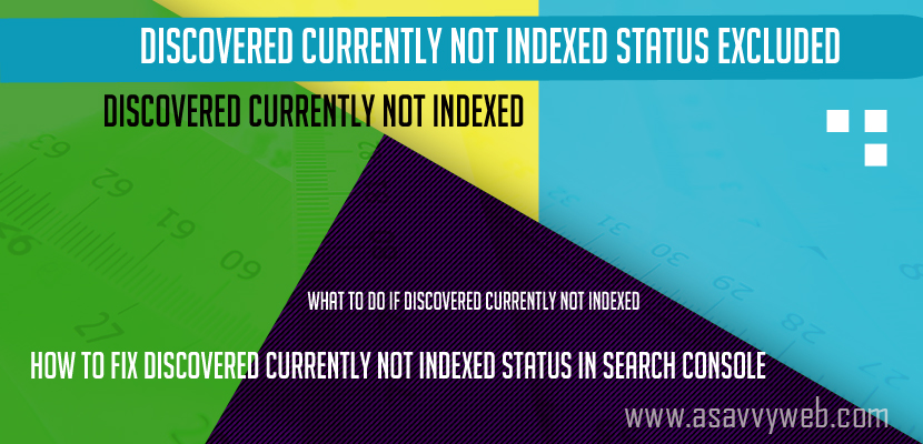 Discovered Currently Not Indexed Status Excluded