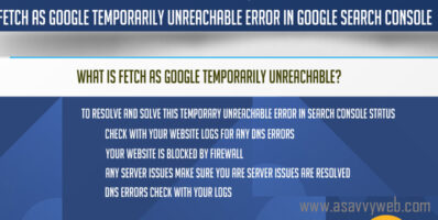 Fetch as Google Temporarily Unreachable Error In Google Search Console