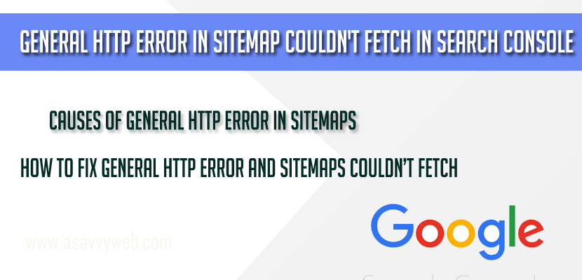 General Http Error in Sitemap Couldn't Fetch in Search Console