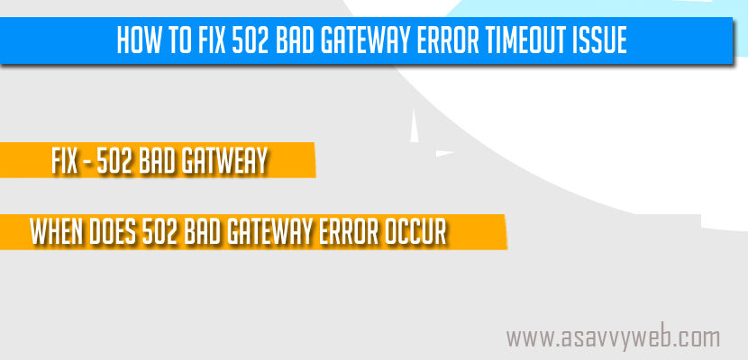 How to Fix 502 Bad Gateway Error Timeout Issue