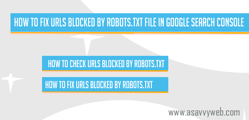 How to Fix URLs Blocked by Robots