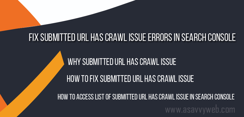 Fix Submitted URL Has Crawl Issue Errors in Search Console