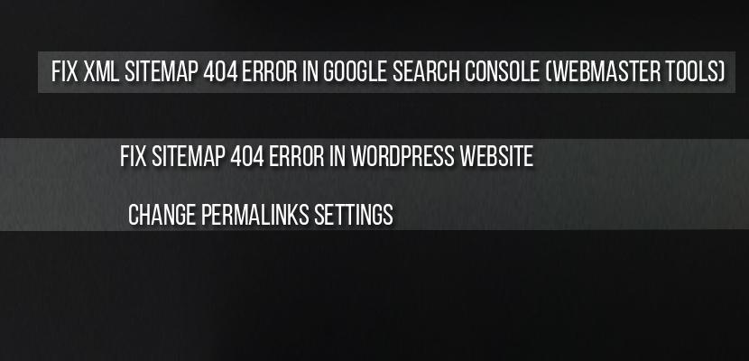 Fix Xml Sitemap 404 Error in Google Search console (Webmaster Tools)
