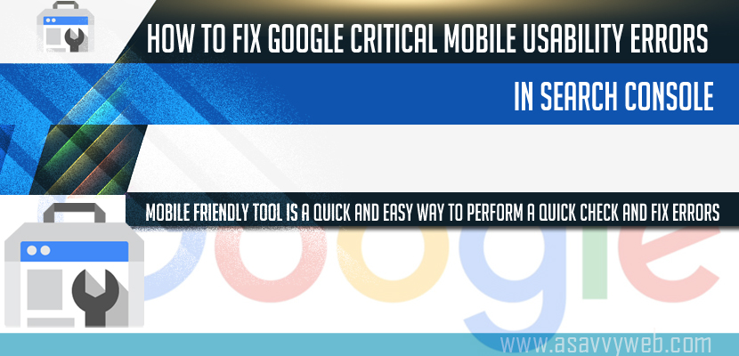 How to Fix Google Critical Mobile Usability Errors in Search Console