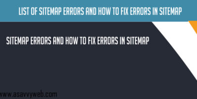 List of Sitemap Errors and How to Fix errors in Sitemap