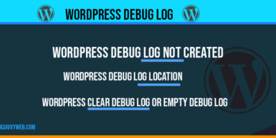 WordPress Debug log: Enable in wp-config.php, SET to True & SET Log path file