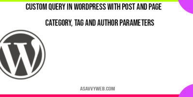 custom-query-in-wordpress-with-post-and-page-category-tag-and-author-parameters