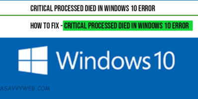 Critical Processed died in windows 10 Error