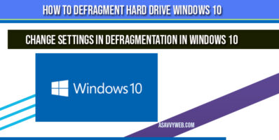 how-to-defragment-hard-drive-in-windows-10