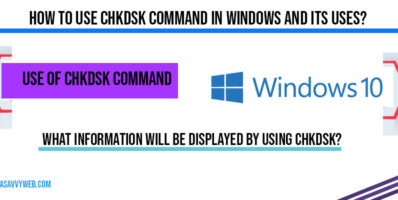 how-to--use-chkdsk-command-in-windows-and-tis-uses