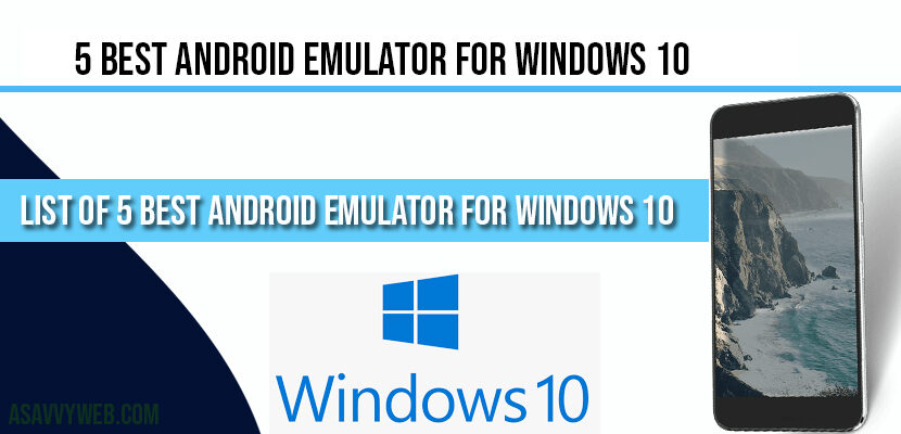 5 Best Android Emulator for Windows 10