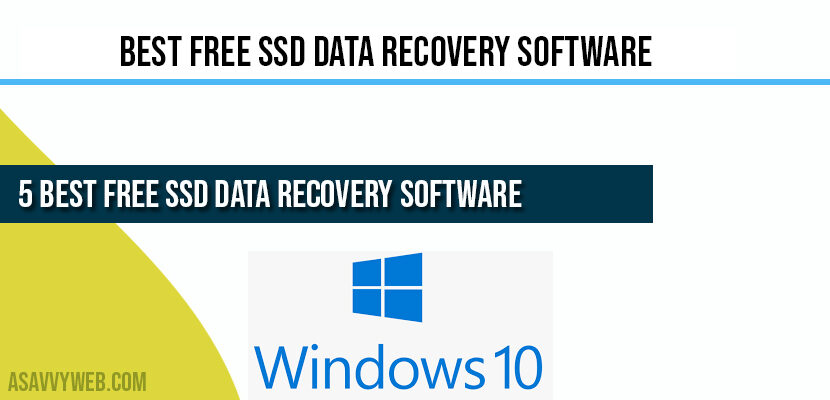 5 Best Free SSD Data Recovery Software